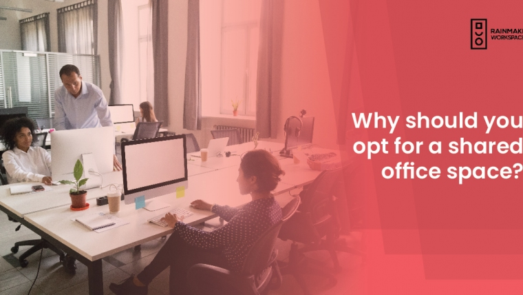 Why should you opt for a shared office space?
