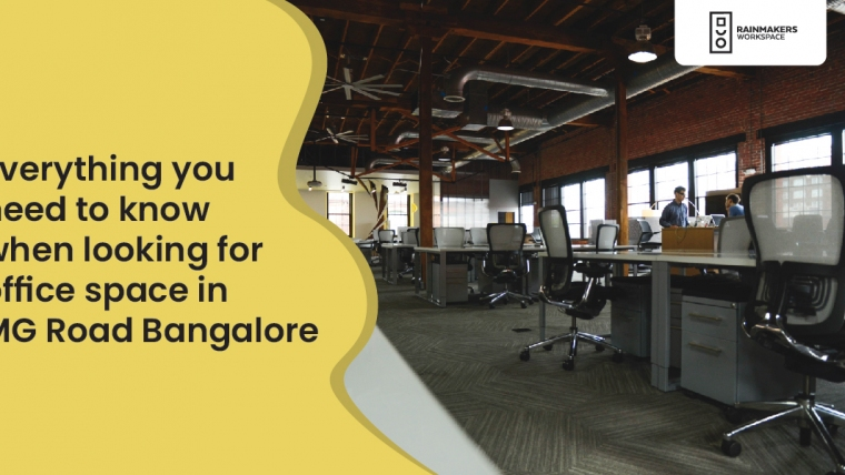 Everything you need to know when looking for office space in MG Road Bangalore