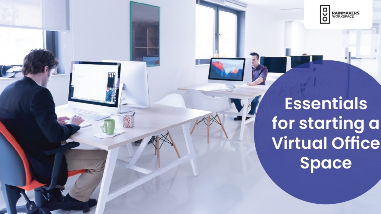 Essentials for starting a Virtual Office Space