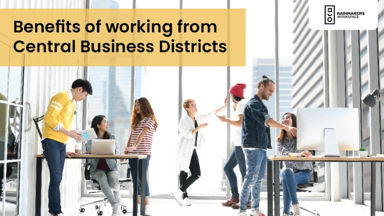 Benefits of working from Central Business Districts