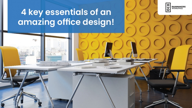 4 key essentials of an amazing office design!