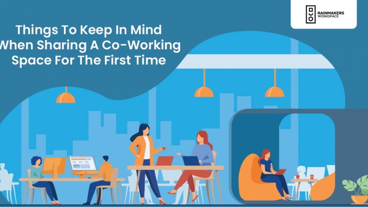 Things To Keep In Mind When Sharing A Co-Working Space For The First Time